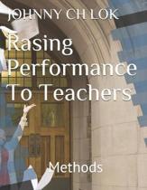 Rasing Performance To Teachers