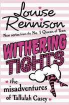 Withering Tights (The Misadventures of Tallulah Casey, Book 1)