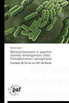 B talactamases Spectre tendu mergentes Chez Pseudomonas Aeruginosa