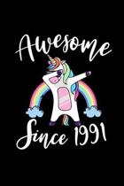 Awesome Since 1991: Dabbing Unicorn Notebook And Journal To Write In For 28 Year Old Boy Girl - 6x9 Unique Diary - 120 Blank Lined Pages -