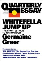 Quarterly Essay 11 Whitefella Jump Up