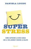Superstress