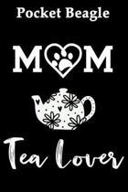 Pocket Beagle Mom Tea Lover