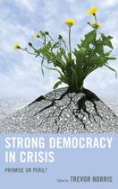 Strong Democracy in Crisis