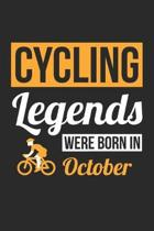 Cycling Legends Were Born In October - Cycling Journal - Cycling Notebook - Birthday Gift for Cyclist: Unruled Blank Journey Diary, 110 blank pages, 6