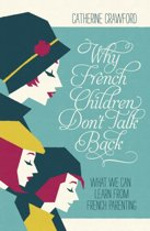 Why French Children Don't Talk Back