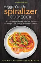 Veggie Noodle Spiralizer Cookbook