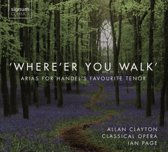 'Where'Er You Walk' - Arias For Handel's Favourite