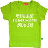 T-shirt | Stoer! Ik word grote broer | maat 110/116 |Lime groen