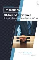 Improperly Obtained Evidence in Anglo-American and Continental Law