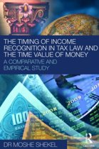 The Timing of Income Recognition in Tax Law and the Time Value of Money