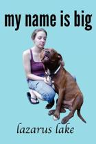 My Name Is Big
