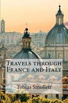 Travels Through France and Italy Tobias Smollett