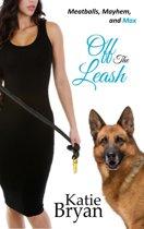 Off The Leash: Meatballs, Mayhem, and Max