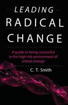 Leading Radical Change