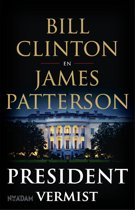 President vermist - Bill Clinton, James Patterson