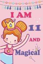 I'm 11 and Magical: A Fairy Birthday Journal on a Pink Background Birthday Gift for a 11 Year Old Girl (6x9'' 100 Wide Lined & Blank Pages