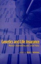 Genetics and Life Insurance
