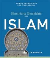 Illustrierte Geschichte Des Islam