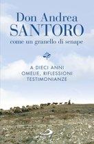 Don Andrea Santoro: come un granello di senape