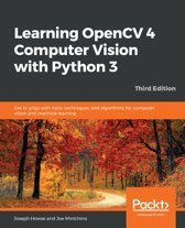 Learning OpenCV 4 Computer Vision with Python 3