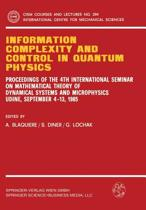 Information Complexity and Control in Quantum Physics