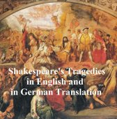 Shakespeare Tragedies/ Trauerspielen, Bilingual Edition (all 11 plays in English with line numbers plus 8 of those in German translation)