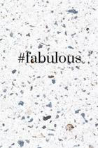 #fabulous