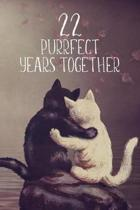 22 Purrfect Years Together