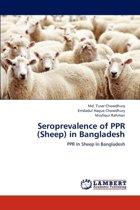 Seroprevalence of Ppr (Sheep) in Bangladesh