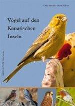 Vögel auf den Kanarischen Inseln<br />Kanarischen <br />Inseln<br />Vögel auf den <br />Kanarischen <br />Inseln<br />Vögel auf den Kanarischen Inseln