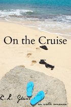 On the Cruise: An Erotic Romance