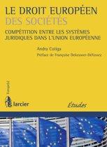 Le droit européen des sociétés