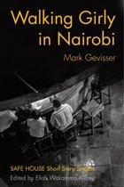 Walking Girly in Nairobi