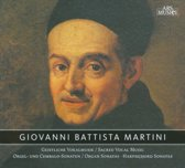 Giovanni Battista Martini: Sacred Vocal Music; Organ Sonatas; Harpsichord Sonatas