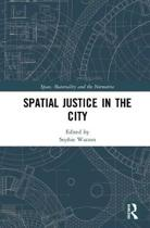 Spatial Justice in the City