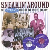 Sneakin' Around: The London Records R&B Story 1948-1951