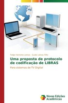 Uma Proposta de Protocolo de Codificacao de Libras
