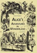 Alice's Adventures in Wonderland (an Illustrated Collection of Classic Books)