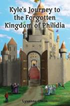 Kyle's Journey to the Forgotten Kingdom of Philidia