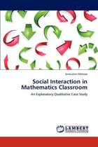 Social Interaction in Mathematics Classroom