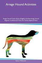 Ariege Hound Activities Ariege Hound Tricks, Games & Agility Includes