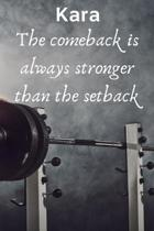 Kara The Comeback Is Always Stronger Than The Setback