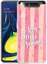 Galaxy A80 Hoesje Say Hello to Summer