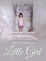 The Hardship of a Little Girl