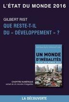Chapitre L'état du monde 2016 - Que reste-t-il du ''développement'' ?