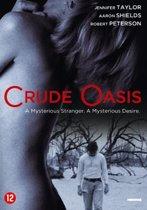 Crude Oasis (dvd)