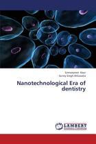 Nanotechnological Era of Dentistry
