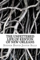 The Unfettered Life of Kenyon of New Orleans