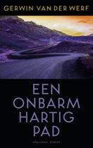 Boekomslag van 'Een onbarmhartig pad'
